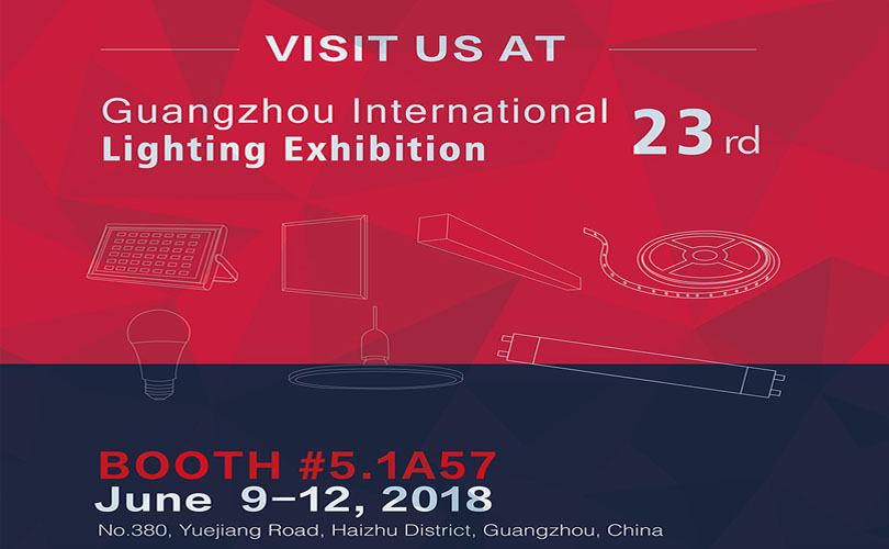 Welcome to visit our booth on Guangzhou International Lighting Exhibition 2018