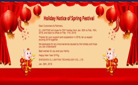 CL LIGHTING will close for CNY holiday from Jan. 30th to Feb. 10th